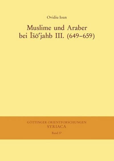 Muslime und Araber bei Iso'jahb III. (649-659)