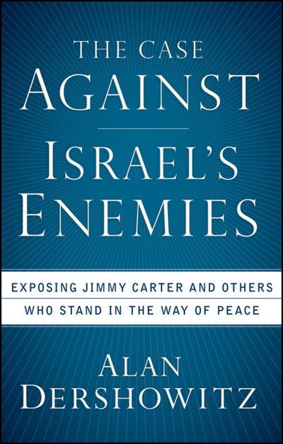 Case Against Israel's Enemies