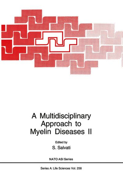 Multidisciplinary Approach to Myelin Diseases II
