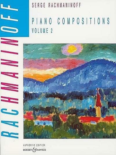 Piano Compositions: Vol. 2. Klavier. (Russian Piano Classics (Authentic Edition))