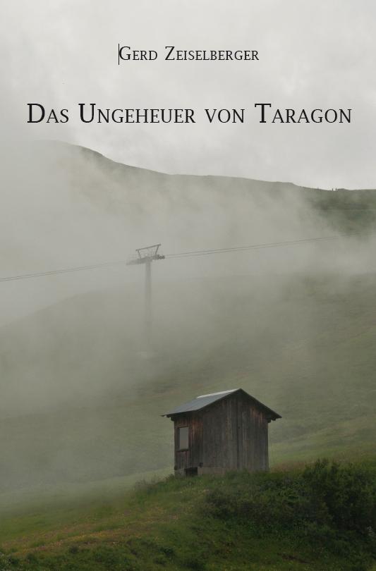 Gerd Zeiselberger / Das Ungeheuer von Taragon /  9783868704198