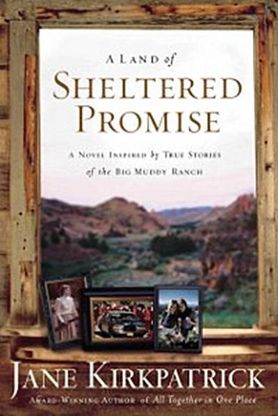Land of Sheltered Promise