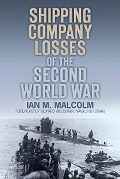 Shipping Company Losses of the Second World War