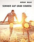 Sommer auf Gran Canaria
