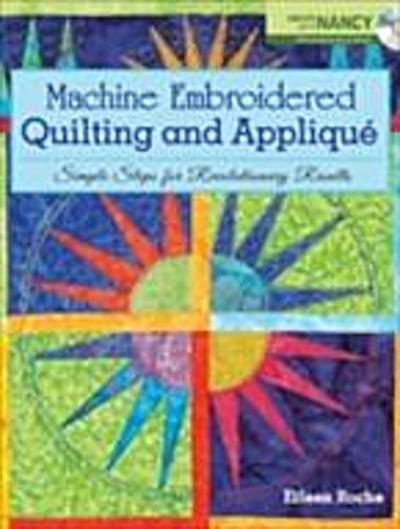Machine Embroidered Quilting and Applique