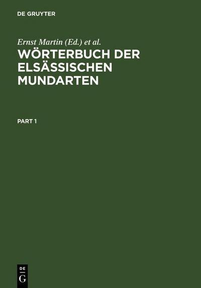 Wörterbuch der elsässischen Mundarten. 2 Bände