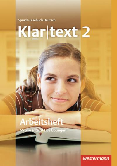 Klartext 2. Arbeitsheft. Realschule. Baden-Württemberg