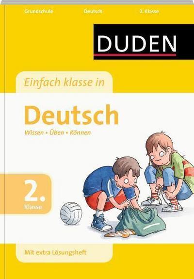 Duden - Einfach klasse in - Deutsch, 2. Klasse: Wissen - Üben - Können