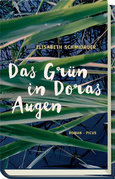 Das Grün in Doras Augen; Roman; Deutsch