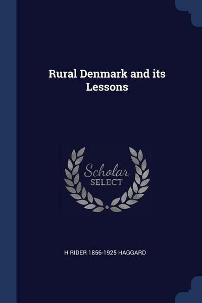 Rural Denmark and Its Lessons
