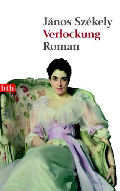 Verlockung: Roman - Btb Verlag - Taschenbuch, Deutsch, J, Roman, Roman