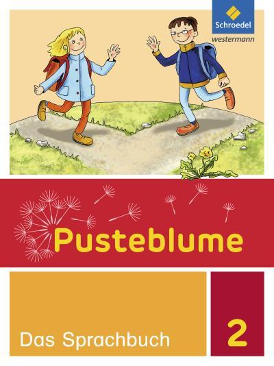 Pusteblume. Das Sprachbuch - Allgemeine Ausgabe 2015: Schülerband 2