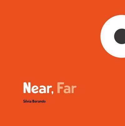 Near, Far: A Minibombo Book