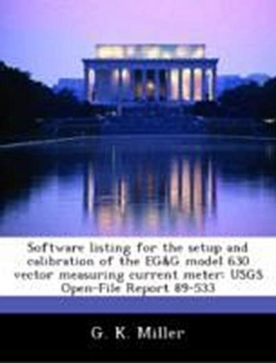 Miller, G: Software listing for the setup and calibration of