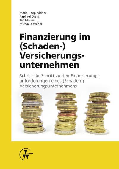 Finanzierung im (Schaden-) Versicherungsunternehmen