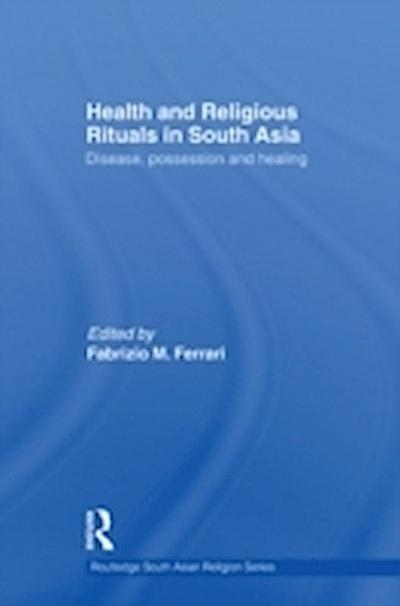 Health and Religious Rituals in South Asia