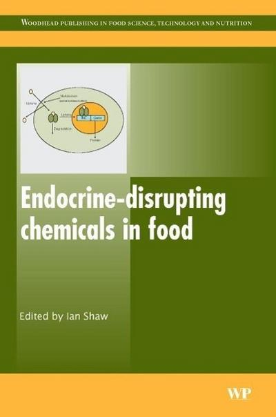 Endocrine-Disrupting Chemicals in Food