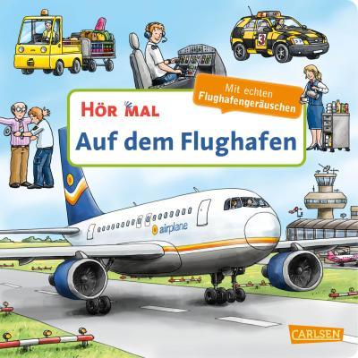 Hör mal (Soundbuch): Auf dem Flughafen