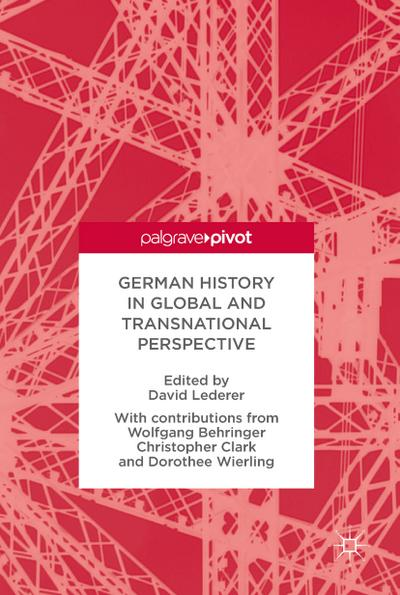 German History in Global and Transnational Perspective