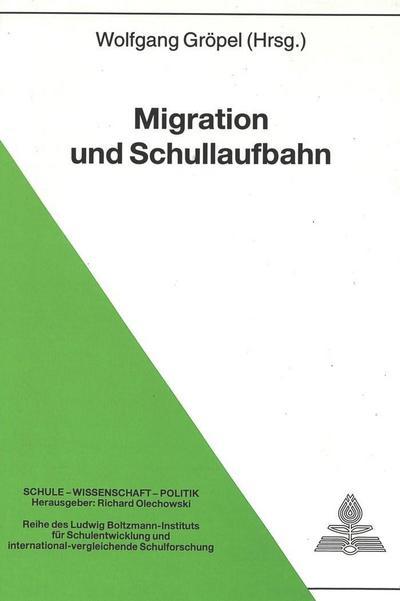 Migration und Schullaufbahn
