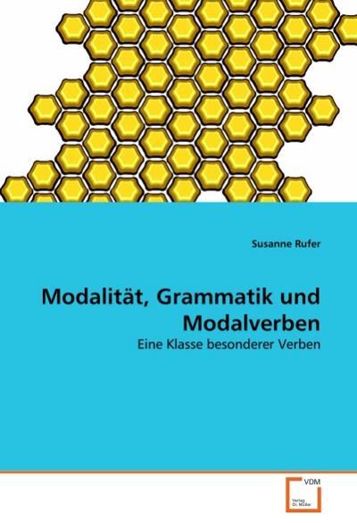 Modalität, Grammatik und Modalverben