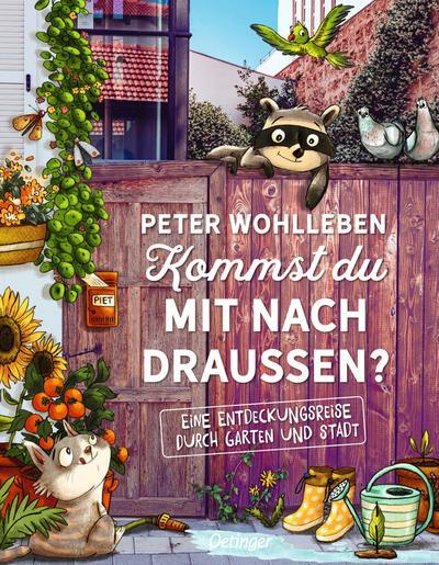 Kommst du mit nach draußen?: Eine Entdeckungsreise durch Garten und Stadt: Ein kleine Entdeckungsreise durch Garten und Stadt (Peter & Piet)