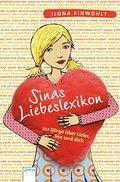 Sinas Liebeslexikon; 222 Dinge über Liebe, Sex und dich   ; Deutsch;