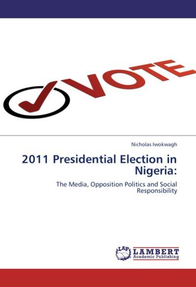 2011 Presidential Election in Nigeria: