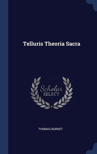 Telluris Theoria Sacra