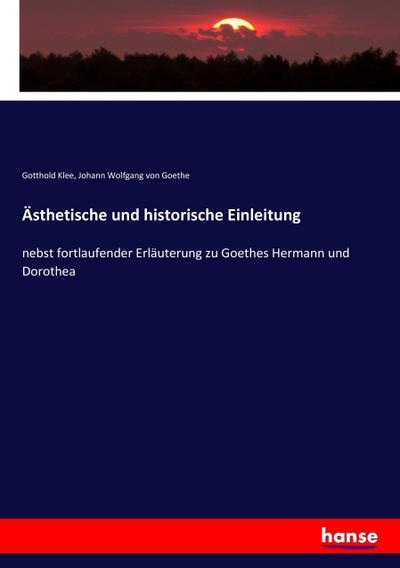 Ästhetische und historische Einleitung