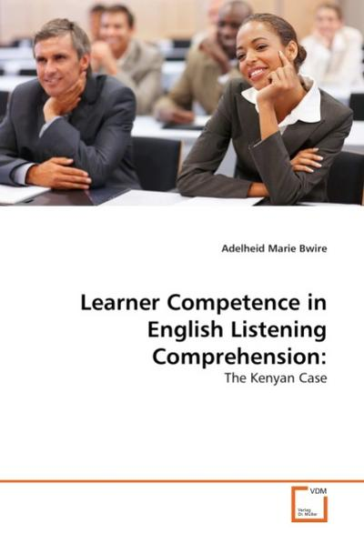 Learner Competence in English Listening Comprehension: