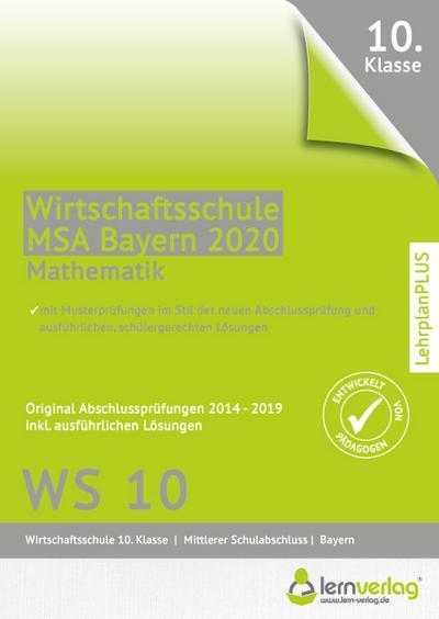 Original Abschlussprüfungen Mathematik Wirtschaftsschule Bayern