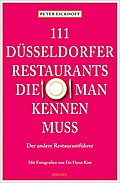 111 Düsseldorfer Restaurants, die man kennen  ...