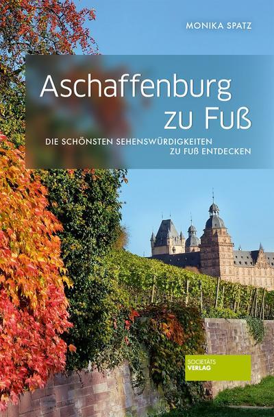 Aschaffenburg zu Fuß