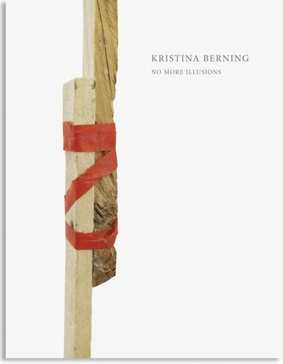 Kristina Berning – No More Illusions