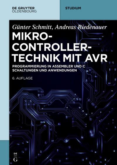 Mikrocontrollertechnik mit AVR