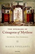 The Epigrams of Crinagoras of Mytilene: Introduction, Text, Commentary