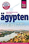 Reise Know-How Reiseführer Ägypten - Das Niltal von Kairo bis Abu Simbel