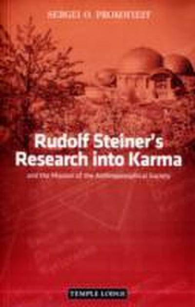 Rudolf Steiner's Research into Karma
