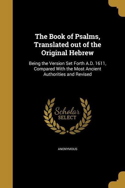 BK OF PSALMS TRANSLATED OUT OF