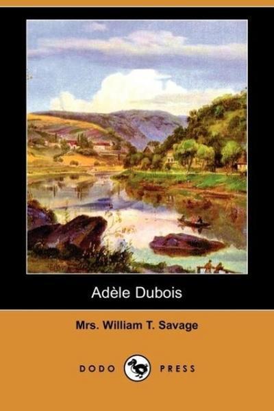 Adele DuBois (Dodo Press)