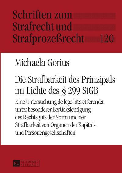 Die Strafbarkeit des Prinzipals im Lichte des § 299 StGB