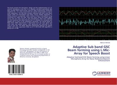 Adaptive Sub band GSC Beam forming using L.Mic-Array for Speech Boost