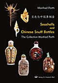 Seashells and Chinese Snuff Bottles