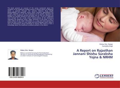 A Report on Rajasthan Jannani Shishu Suraksha Yojna & NRHM