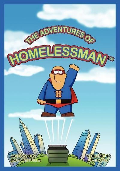 The Adventures of Homelessman