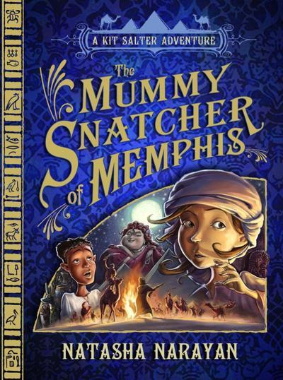 A Kit Salter Adventure: The Mummy Snatcher of Memphis