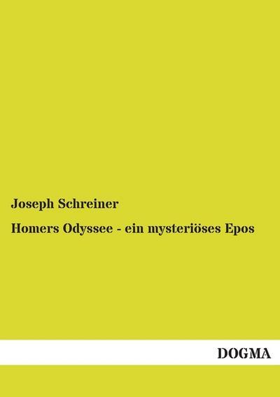 homers-odyssee-ein-mysterioses-epos-elementarskizzen-der-drei-wichtigsten-ortlichkeiten