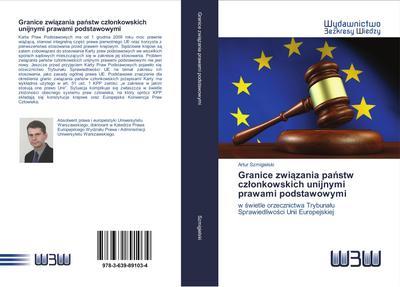 Granice zwiazania panstw czlonkowskich unijnymi prawami podstawowymi