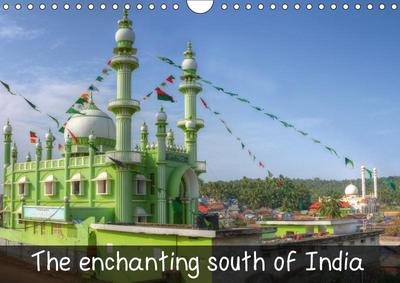 The enchanting south of India (Wall Calendar 2019 DIN A4 Landscape)